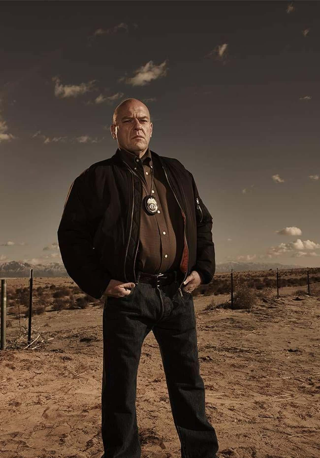 Dean Norris Wanted To Break Ou is listed (or ranked) 1 on the list 10 Actors Who Actually Requested To Have Their Characters Written Out Of Popular Franchises