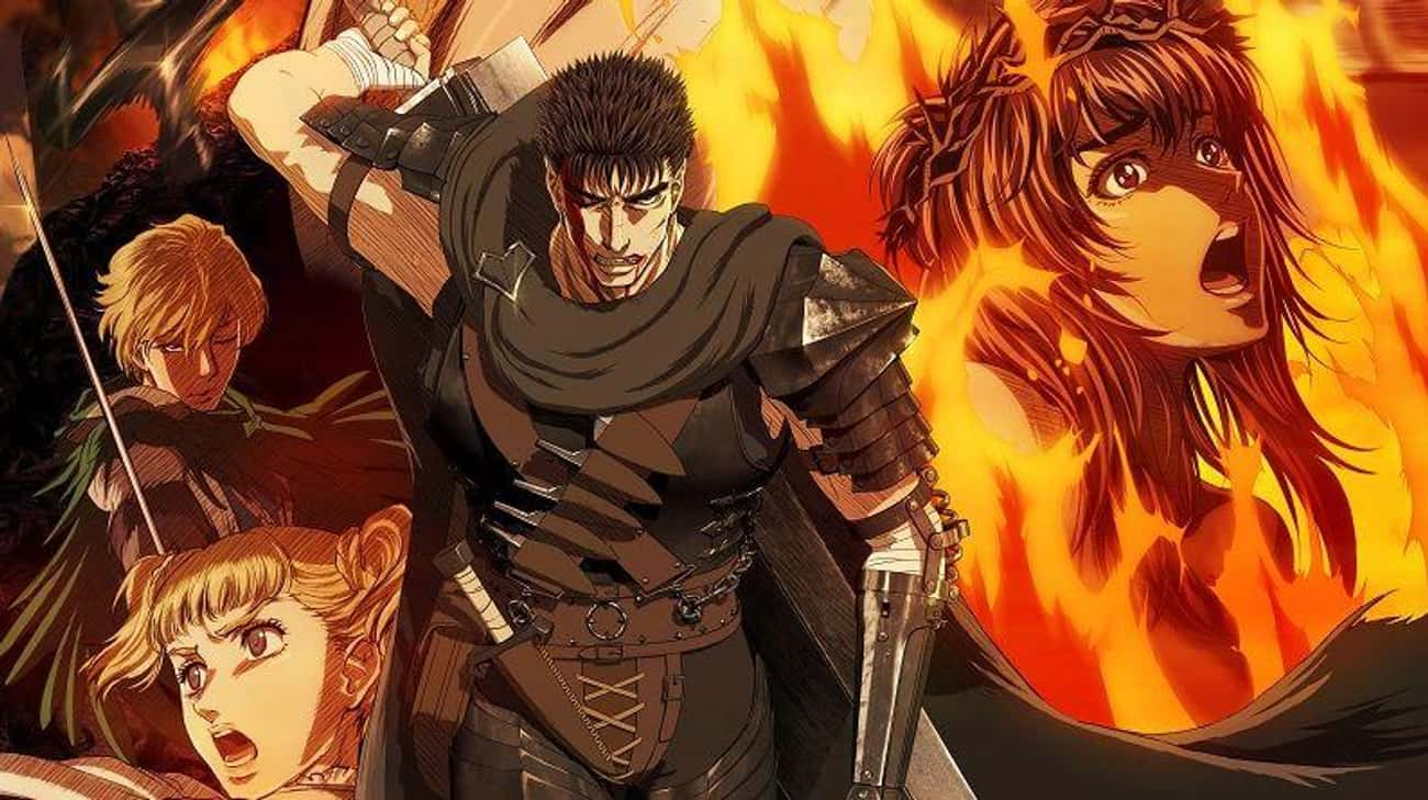 Guts From Berserk is listed (or ranked) 1 on the list 16 Anime Characters Who Get Completely Consumed By Vengeance
