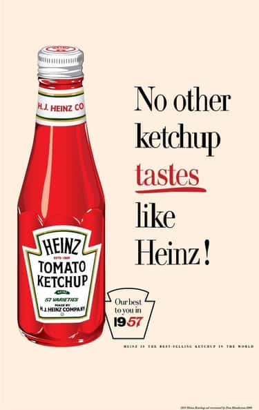 Heinz Ketchup is listed (or ranked) 2 on the list 15 Things Americans Love That Were Invented by Immigrants