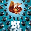 Ice Age: The Meltdown is listed (or ranked) 22 on the list The Greatest Animal Movies Ever Made