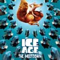 Ice Age: The Meltdown is listed (or ranked) 41 on the list The Best Movies for 10 Year Old Kids