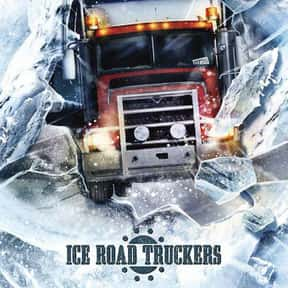 Ice Road Truckers is listed (or ranked) 23 on the list The Best Documentary Series & TV Shows