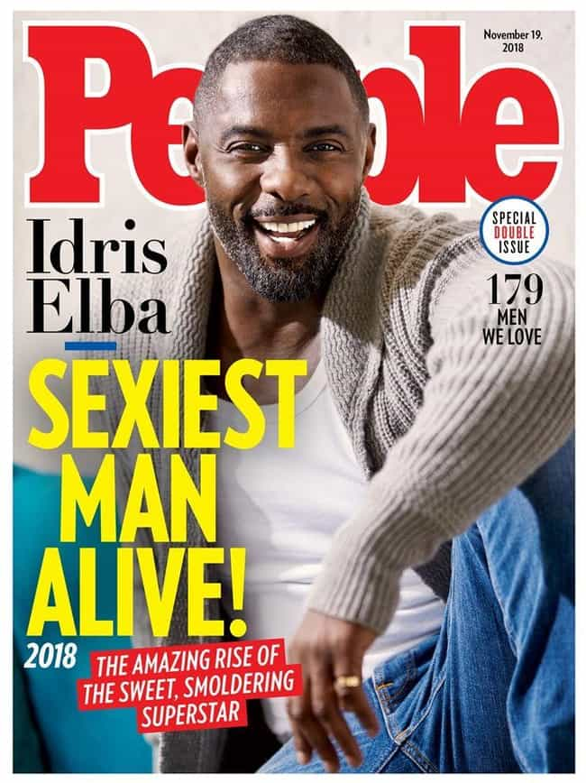Idris Elba is listed (or ranked) 4 on the list All People's Sexiest Man Alive Covers, Ranked By Current Sexiness Standards