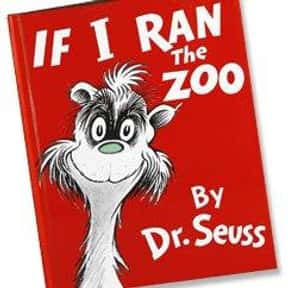 If I Ran the Zoo is listed (or ranked) 18 on the list The Best Dr. Seuss Books
