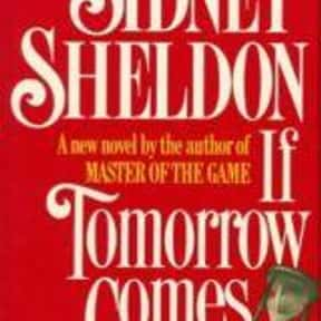 If Tomorrow Comes is listed (or ranked) 1 on the list The Best Sidney Sheldon Books