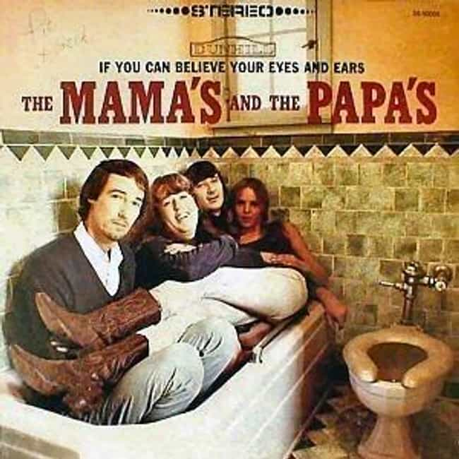 If You Can Believe Your ... is listed (or ranked) 1 on the list The Best Mamas & The Papas Albums of All Time