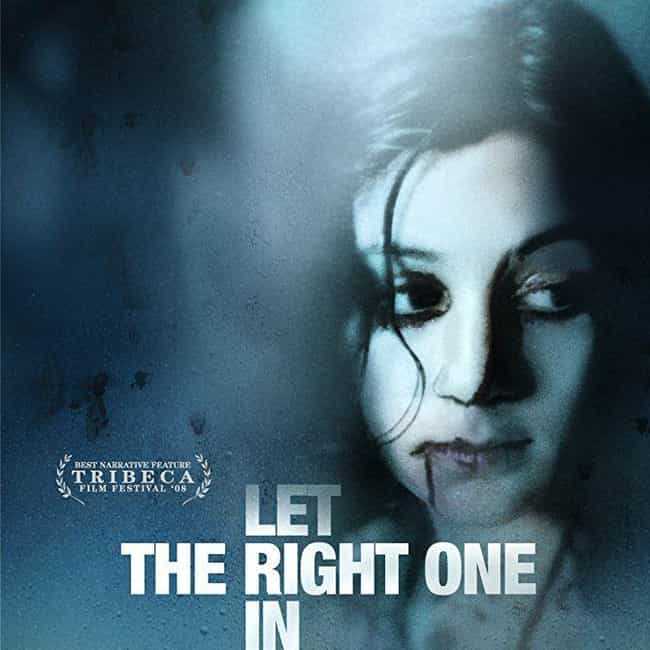 Let the Right One In is listed (or ranked) 2 on the list The 10 Vampire Movies That Don't Suck