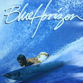 Blue Horizon is listed (or ranked) 12 on the list Catch A Wave With The Best Documentaries About Surfing