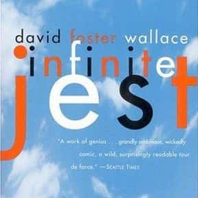 Infinite Jest is listed (or ranked) 25 on the list The Best Satirical Novels