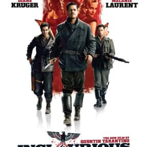 Inglourious Basterds is listed (or ranked) 12 on the list The Best Movies with a Psychotic Main Character