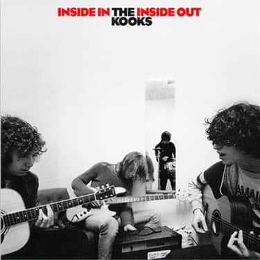 Inside In/Inside Out is listed (or ranked) 1 on the list The Best The Kooks Albums, Ranked