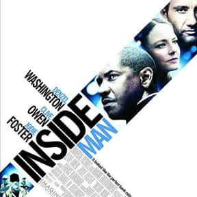 Inside Man is listed (or ranked) 12 on the list The Best Denzel Washington Movies