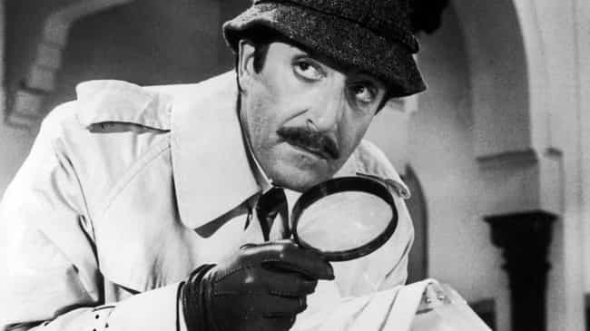 Inspector Clouseau is listed (or ranked) 1 on the list Movie Detectives Who Should Have Solved Things Way Earlier