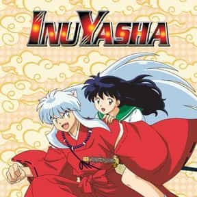 InuYasha is listed (or ranked) 18 on the list The Best English-Dubbed Anime on Netflix