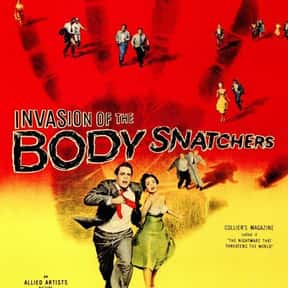 Invasion of the Body Snatchers is listed (or ranked) 12 on the list The Best Alien Invasion Movies