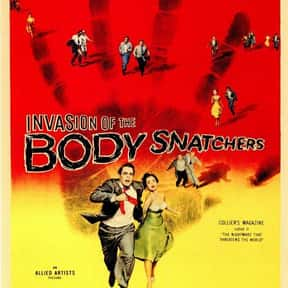 Invasion of the Body Snatchers is listed (or ranked) 7 on the list The Greatest Classic Sci-Fi Movies