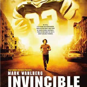 Invincible is listed (or ranked) 11 on the list The Best Mark Wahlberg Movies