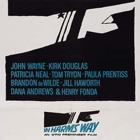 In Harm's Way is listed (or ranked) 17 on the list The Greatest World War II Movies of All Time