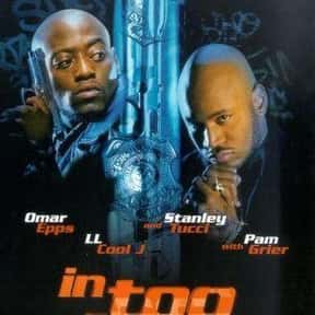In Too Deep is listed (or ranked) 25 on the list The Best Hood Movies