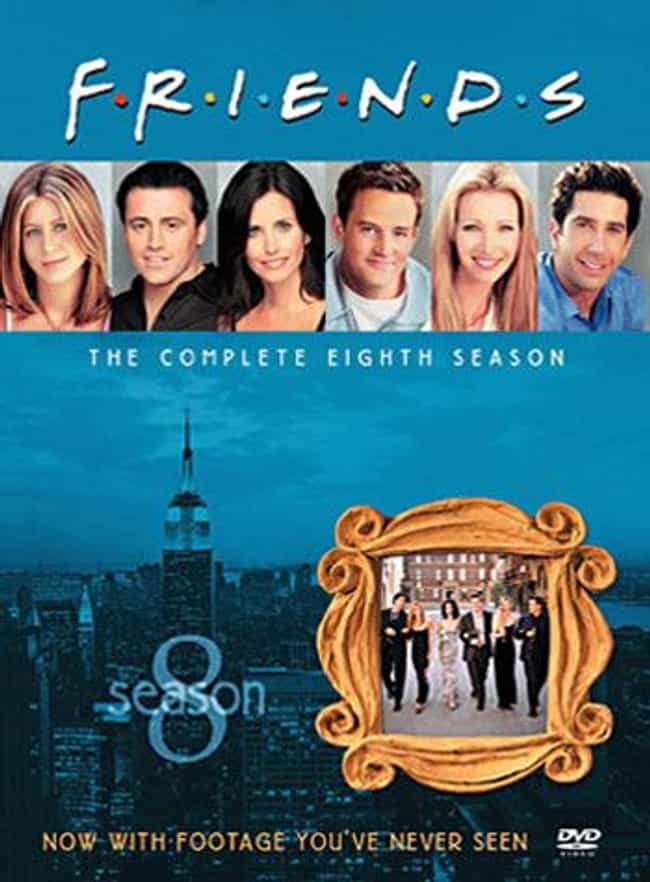 Friends Season 8 is listed (or ranked) 8 on the list Every Season of Friends, Ranked