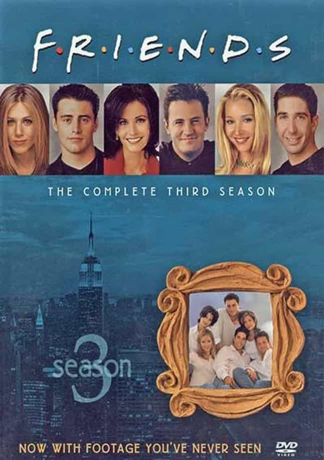 Friends Season 3 is listed (or ranked) 3 on the list Every Season of Friends, Ranked