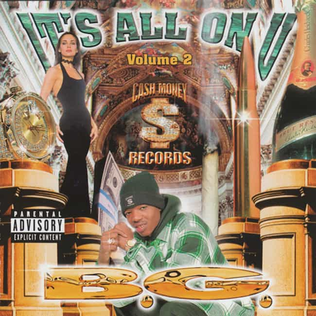 It's All on U, Volume 2 ... is listed (or ranked) 3 on the list The Best B.G. Albums of All Time