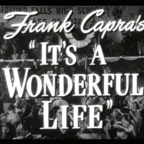 It's a Wonderful Life is listed (or ranked) 7 on the list The Best Inspirational Movies