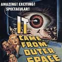 It Came from Outer Space is listed (or ranked) 13 on the list The Best Monster Movies of the 1950s