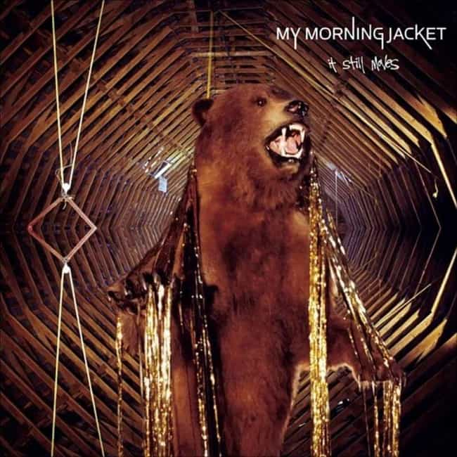 It Still Moves is listed (or ranked) 2 on the list The Best My Morning Jacket Albums, Ranked