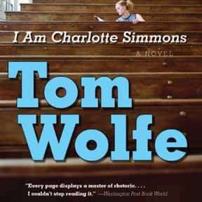 I Am Charlotte Simmons is listed (or ranked) 10 on the list The Best Novels About College