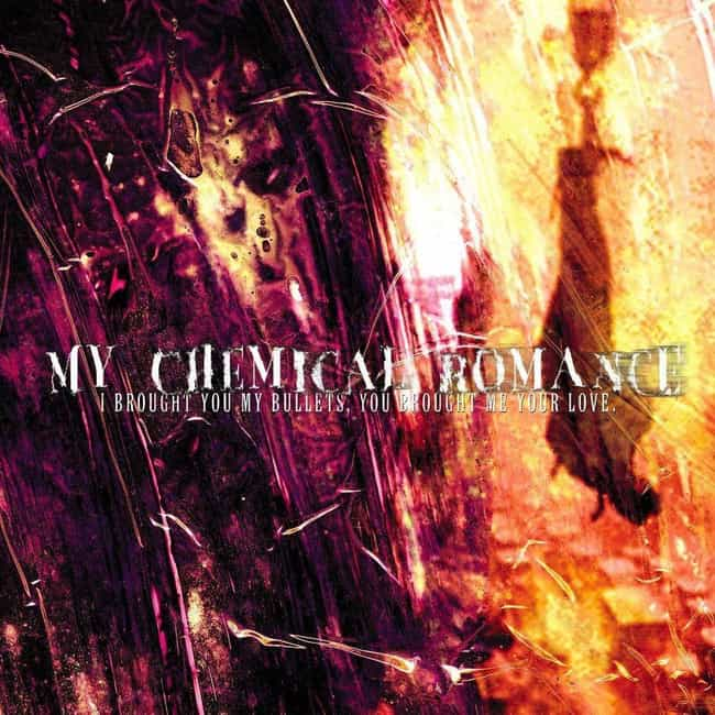 I Brought You My Bullets, You ... is listed (or ranked) 3 on the list The Best My Chemical Romance Albums, Ranked