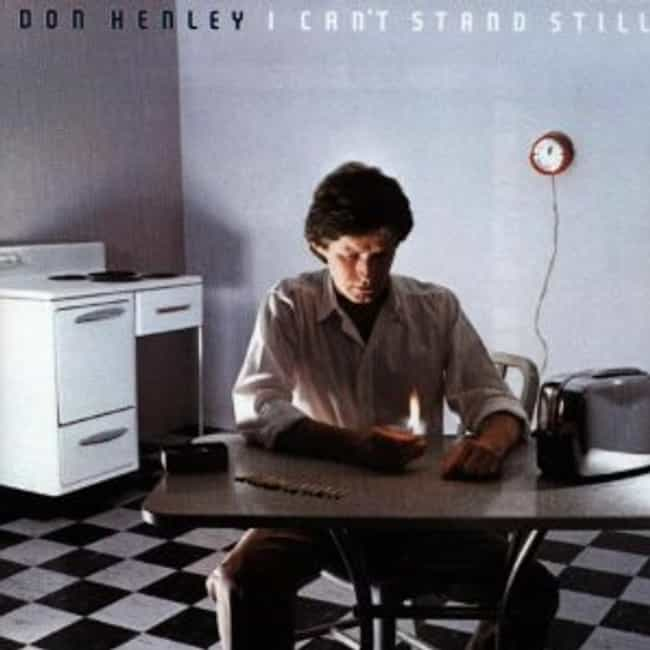 I Can't Stand Still is listed (or ranked) 3 on the list The Best Don Henley Albums of All Time