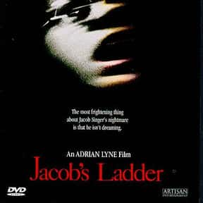 Jacob's Ladder is listed (or ranked) 22 on the list The Best and Scariest Psychological Thrillers of All Time