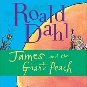 James and the Giant Peach is listed (or ranked) 13 on the list The Best Books for Fourth Graders
