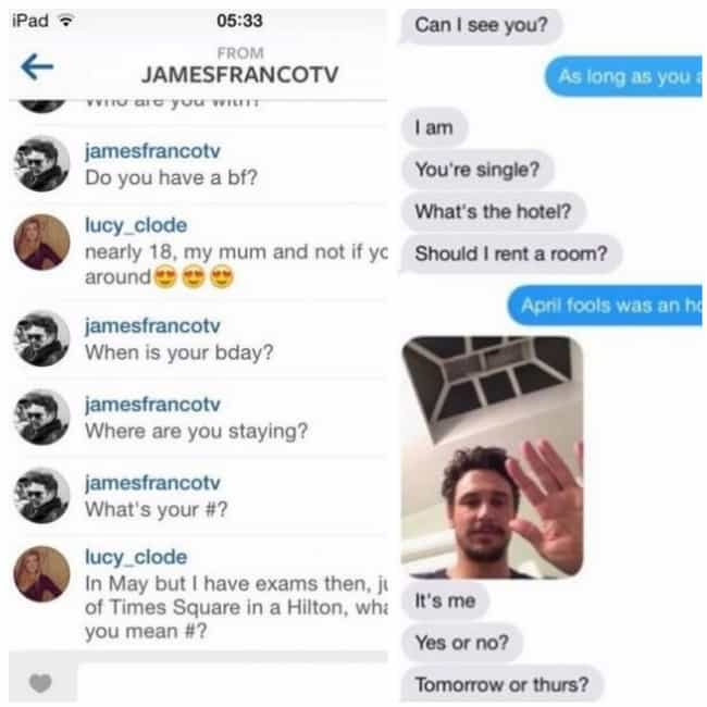 James Franco is listed (or ranked) 1 on the list 11 Celebrities Who Got Caught Sliding Into People's DMs
