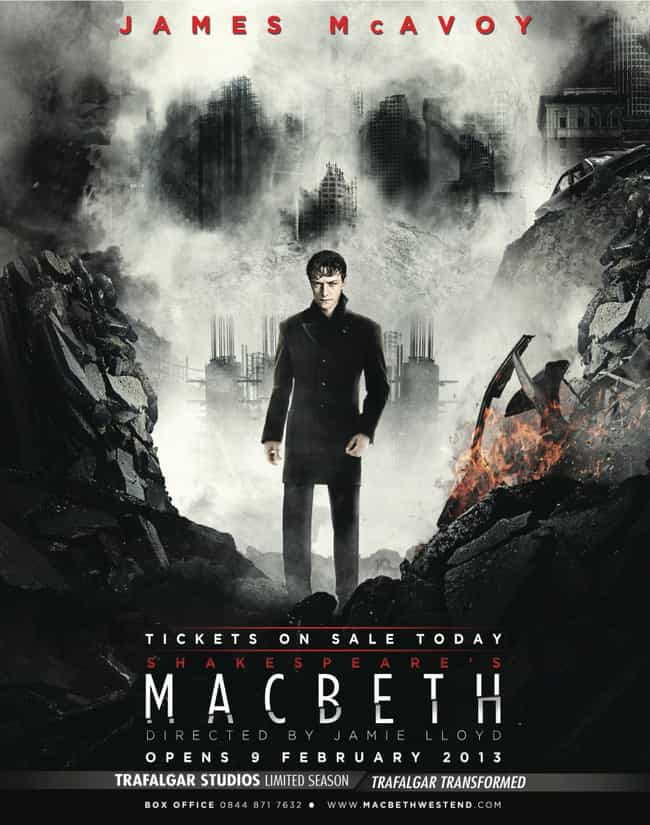 James McAvoy is listed (or ranked) 4 on the list 16 Actors Who Have Played Macbeth