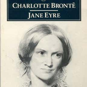 Jane Eyre is listed (or ranked) 11 on the list The Best Novels Ever Written