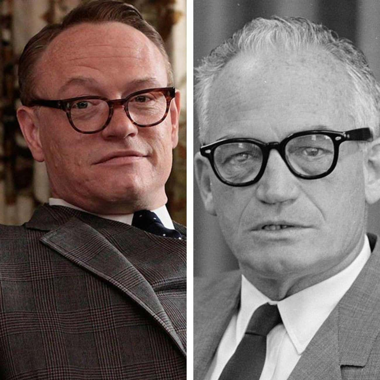 Jared Harris As Barry Goldwate is listed (or ranked) 4 on the list Historical Figures And The Actors Who Should Portray Them In A Biopic
