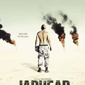 Jarhead is listed (or ranked) 12 on the list The Best Action & Adventure Movies Set in the Desert