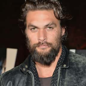 Jason Momoa is listed (or ranked) 17 on the list Celebrity Men You Think You Might Have A Shot With