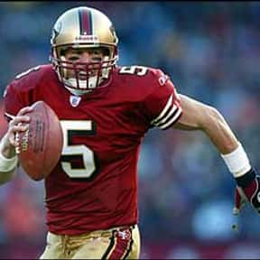 Jeff Garcia is listed (or ranked) 5 on the list The Best San Francisco 49ers Quarterbacks of All Time