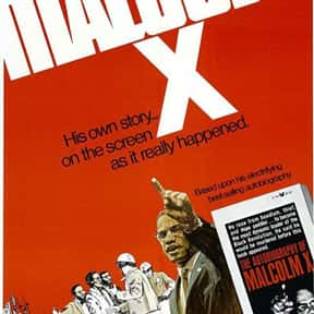 Malcolm X is listed (or ranked) 6 on the list The Best Malcolm X Movies, Ranked