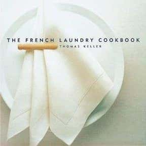 The French Laundry Cookbook is listed (or ranked) 10 on the list The Most Must-Have Cookbooks