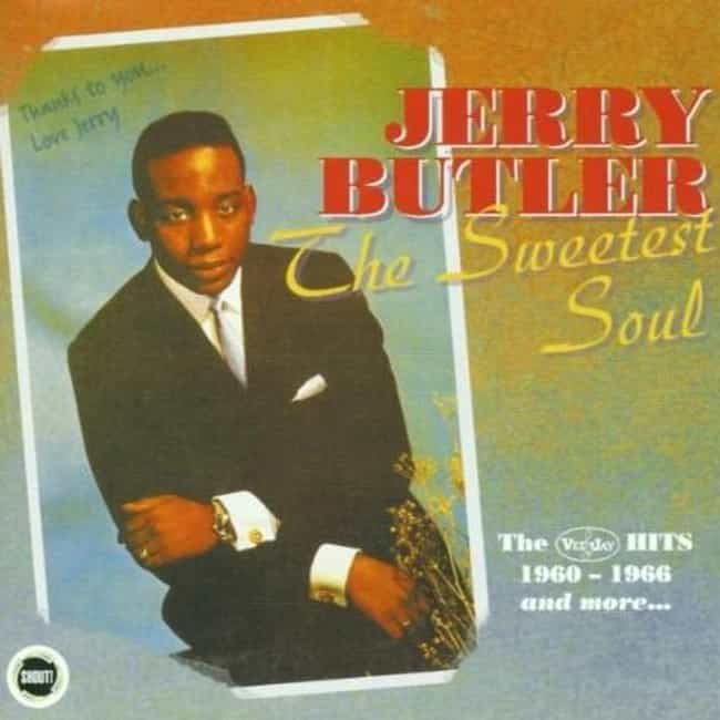 Jerry Butler is listed (or ranked) 4 on the list The Best Chicago Soul Bands/Artists