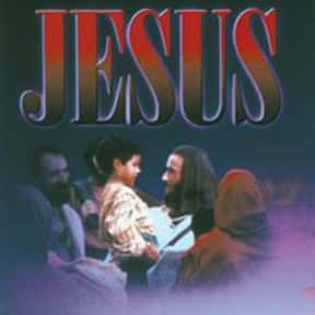 Jesus is listed (or ranked) 11 on the list The Greatest Movies About Jesus Christ, Ranked