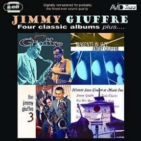 Jimmy Giuffre is listed (or ranked) 23 on the list List of Famous Clarinetists