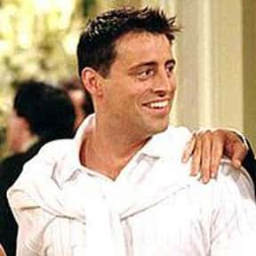 Joey Tribbiani is listed (or ranked) 8 on the list The Greatest TV Characters of All Time