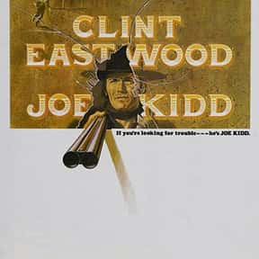 Joe Kidd is listed (or ranked) 17 on the list The Best Robert Duvall Movies
