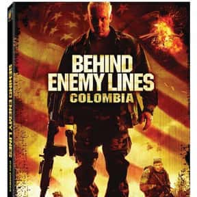 Behind Enemy Lines: Colombia is listed (or ranked) 18 on the list The Best Movies About Navy Seals