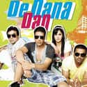 De Dana Dan is listed (or ranked) 21 on the list The Best Hindi Comedy Movies of All Time